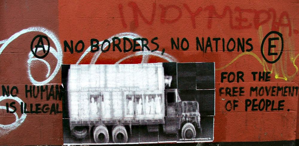 No Borders, No Nations!